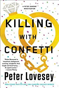 Killing with Confetti (Peter Diamond, #18)