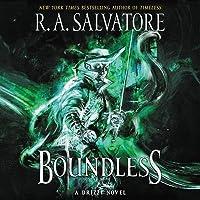 Boundless: A Drizzt Novel