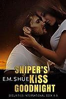 Sniper's Kiss Goodnight (Securities International Novellas Book 1)