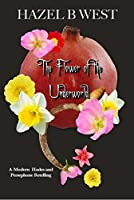 Flower of the Underworld: A Hades and Persephone Retelling