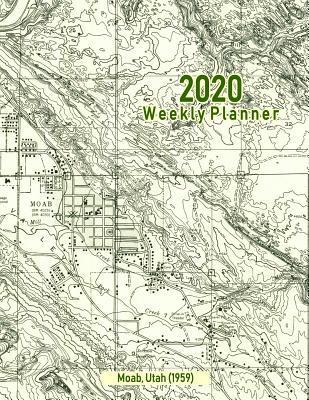 2020 Weekly Planner: Moab, Utah (1959): Vintage Topo Map ...