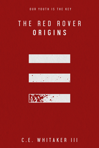 Red Rover: Origins