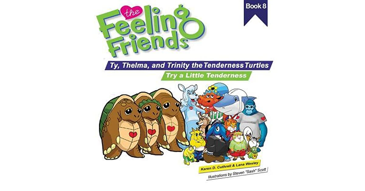 Try a Little Tenderness: Ty, Thelma, and Trinity the