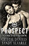 Prospect (The Kings of Retributon MC #7)
