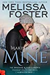 Making You Mine (The Bradens & Montgomerys: Pleasant Hill - Oak Falls, #5)