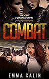 Combat (Passion Patrol, #2)