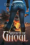 Shadow of the Ghoul (Halfblood Legacy Book 2)