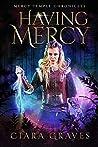 Having Mercy (Mercy Temple Chronicles #7)