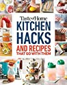 Taste of Home Kitchen Hacks: 100 Hints, Tricks & Timesavers—and the Recipes to Go with Them