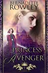 Princess Avenger (Queenmakers Saga, #1)
