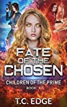 Fate of the Chosen (Children of the Prime, Book 8)