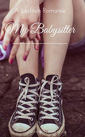 My Babysitter: A Lesbian Romance