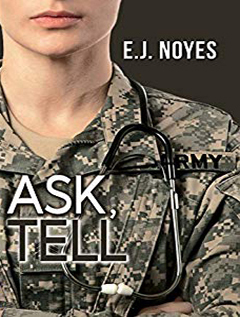 Ask, Tell by E.J. Noyes