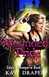 Wounded Pride (Gesa's Menagerie, #5)