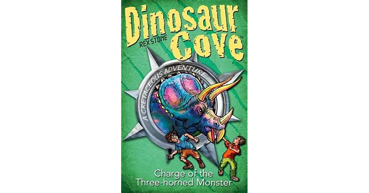 Dinosaur Cove Cretaceous 2: Charge of the Three Horned Monster (Dinosaur Cove Cretaceous Series)