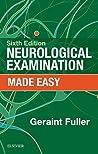 Neurological Examination Made Easy E-Book