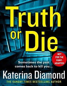Truth or Die (D.S. Imogen Grey, #5)