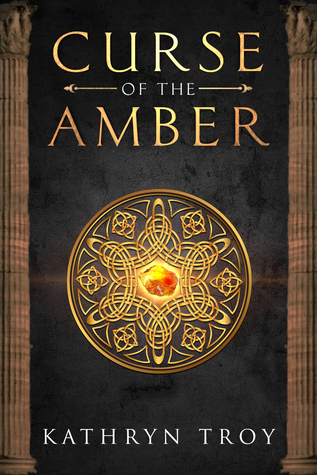 Front cover of Curse of the Amber by Kathryn Troy