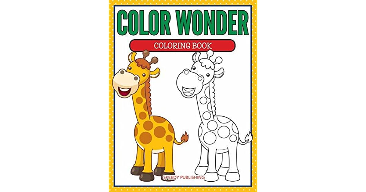 Color Wonder Coloring Book by Speedy Publishing LLC