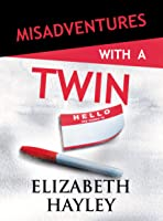 Misadventures with a Twin #24