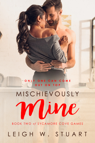 Mischievously Mine by Leigh W. Stuart
