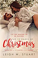 The 12 Dares of Christmas (Sycamore Cove Games)