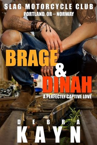 Brage & Dinah (Slag Motorcycle Club, #2)