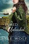 Tamed & Unleashed: The Highlander's Vivacious Wife (Love's Second Chance: Highland Tales #1)