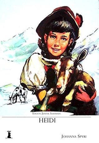 Heidi: Edición Juvenil Ilustrada