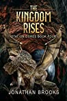 The Kingdom Rises (Station Cores #4)