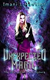 Unexpected Magic: The Dark Fae of Channingsburg Book One