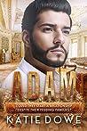 Adam (Members From Money Season Two, #2)