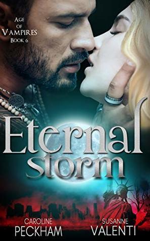 Eternal Storm (Age of Vampires, #6)