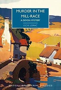Murder in the Mill-Race (Robert MacDonald #37)