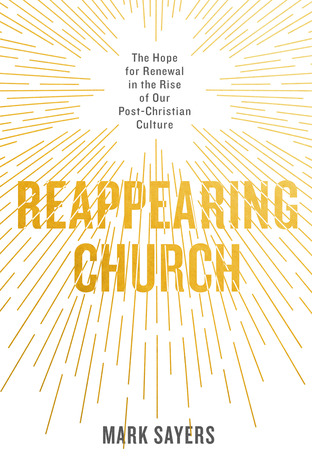 Reappearing Church by Mark Sayers