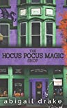 The Hocus Pocus Magic Shop (South Side Stories, #2)