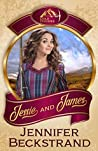 Jessie and James (Gold Diggers #3)