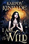 I Am the Wild (The Night Firm #1)