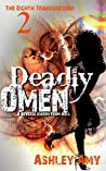 Deadly Omen (The Eighth Transgressor #2)