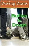 Bullies & Drugs (Drew Leighton #4)