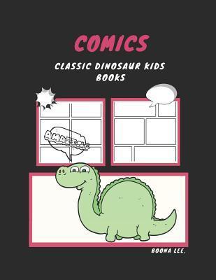 Classic Dinosaur Comics Kids Books: Workbook to Draw for Children 9-12