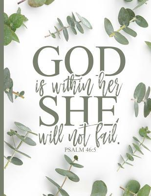 god is in her she will not fail blank lined journal