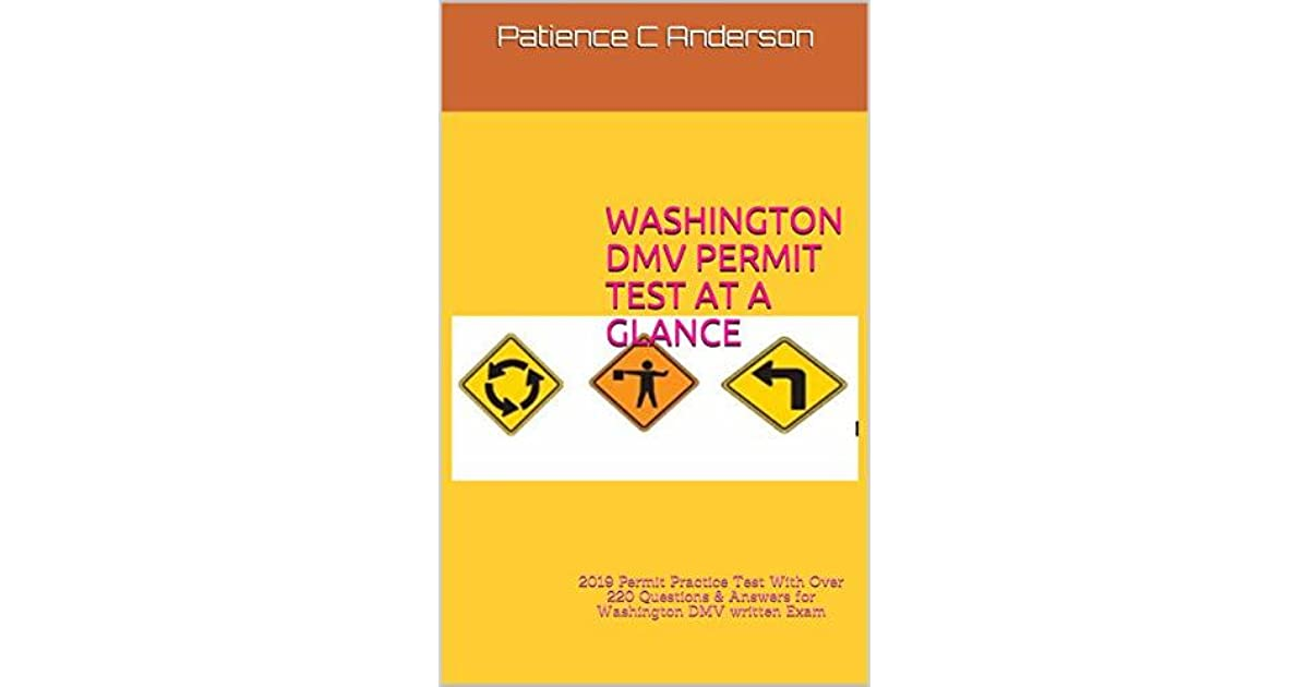 WASHINGTON DMV PERMIT TEST AT A GLANCE: 2019 Permit Practice