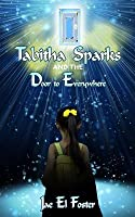 Tabitha Sparks and the Door to Everywhere
