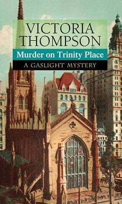 Murder on Trinity Place: A Gaslight Mystery