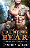 Her Frenemy Bear (Burning Falls Shifters, #2)
