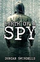 Birth of a Spy