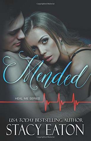 Mended (Heal Me Series Book 3)