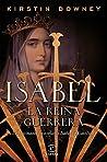 Isabel, la reina guerrera : la facinante historia de Isabel la Católica