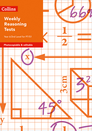 Collins Tests  Assessment – Weekly Reasoning Tests for Year 6 / 2nd Level for P7/S1